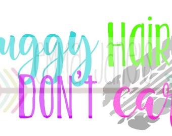 BUGGY HAIR DON'T Care Svg Digital Download