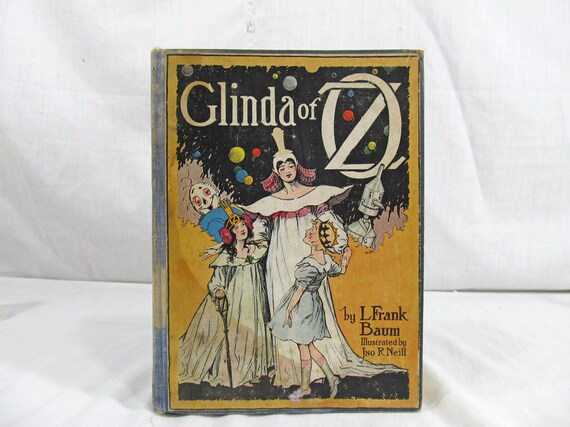 Glinda of Oz, 1920 by L Frank Baum Illustrated by John R Neill Hardcover Antique Book Reilly Co. Color Illustrations Children's Book
