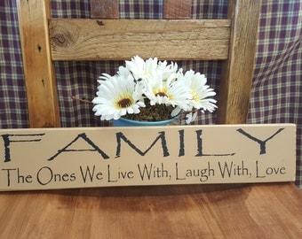 FAMILY...Rustic Decor, Primitive Sign, Country Decor, Home Decor