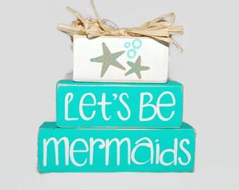 Lets Be Mermaids Beach Starfish Sealife Ocean WoodenBlock Shelf Sitter Stack