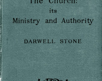 """1902 Antiquarian Book, Oxford Church Text Book, """"The Church: Its Ministry And Authority"""""""
