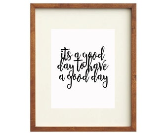Good Day Printable