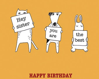 Hey Sister, you are the Best - Happy Birthday