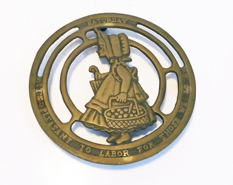 Saturday It's pleasant to labor for those we love - Girl with Groceries Vintage Brass Trivet Round Trivet Made in Korea Kitchen Decor Brass