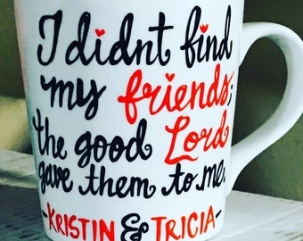 best friend mug -friends coffee mug- faith- lord- friendship mug - bff- gifts for friends based on faith