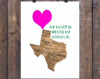 My Heart Carries Texas with Momma
