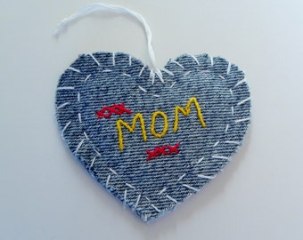 Recycled Denim Embroidered Heart Ornament, MOM, Hang Tag, Gift Tag or Applique