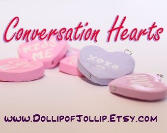 Conversation Hearts- Polymer clay charms- Valentines Heart- Valentines Day- Keychain- Necklace- Pendant- Love