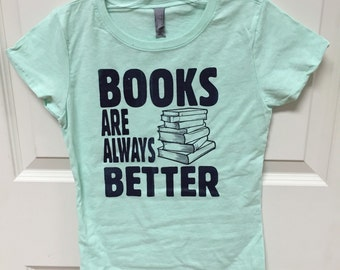 Books are better