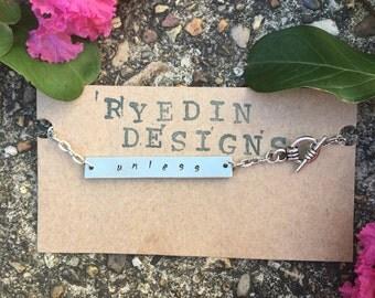 Unless Metal Stamped Bracelet