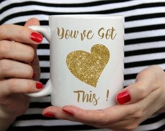 You've Got This Mug. Coffee Cup. Tea Drinkers Gift. Coffee Lovers Gift. Motivation Mug. Inspirational Mug. Glitter Mug.
