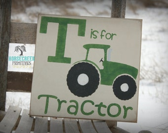 """Green Tractor """"T is for Tractor"""" Boys room decor,Girls room decor, handcrafted wood farm sign"""