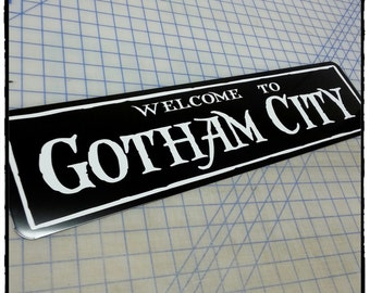 Welcome To Gotham City Aluminum Sign