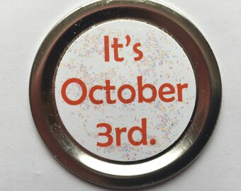 """Mean Girls Magnet – Funny Movie Quote: """"It's October 3rd."""""""
