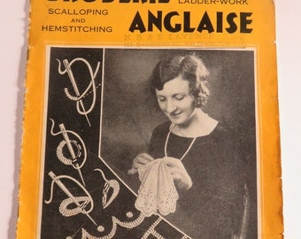 1930 edition of Weldon's Practical Needlework. Broderie Anglaise