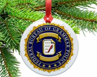 Grammar Police Funny Ceramic Christmas Ornament