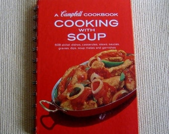 A Campbell Cookbook Cooking with Soup, vintage cookbooks, Campbell Soup Cook Book. 1976 cookbook