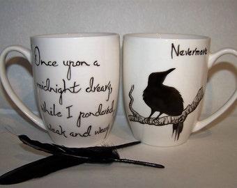 The Raven Mug Hand Painted Mug Edgar Allan Poe NEVERMORE Le Corbeau Crow mug Mother's Day gift Mother's Day mug 18th birthday gift