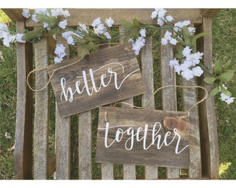Better Together Wedding Chair Signs | Wedding Chair Signs | Bride and Groom Chair Signs