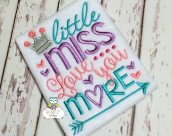 Little Miss Love you more Shirt or Bodysuit, Girl Valentine Shirt, Little Miss Love you more, Little Miss Shirt, Little Miss Valentine