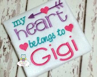 My Heart Belongs to Gigi Shirt or Bodysuit, Heart Belongs to Gigi Valentine Shirt, Valentine Shirt, Love Shirt, Girl Valentine Shirt