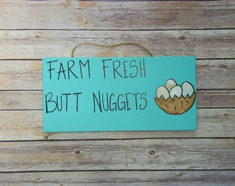 Chicken Coop Sign, Hen House Sign, Custom Wooden Sign, Butt Nugget Sign, Farm Sign, Crazy Chicken Lady, Farm Fresh Wooden Sign