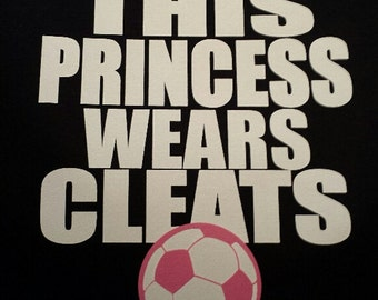 This Princess Wears Soccer Cleats Long Sleeve T-Shirt Sports