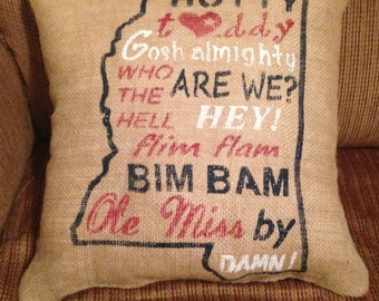 Ole Miss Hotty Toddy Chant Burlap Pillow with State Outline