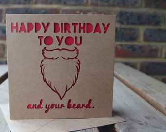 Happy Birthday to you and your beard.