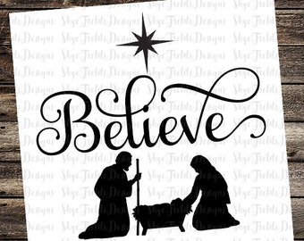 Believe Nativity SVG, JPG, PNG, Studio.3 -Silhouette, Cameo, Portrait, Cricut, Christmas, Ornament, Sign, Star, Jesus