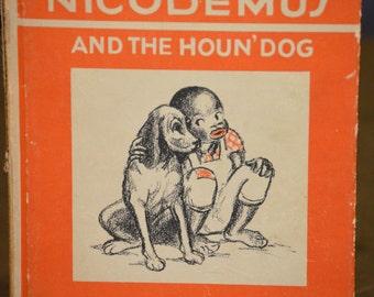 Childrens Book, Nicodemus and The Hound Dog