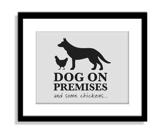 Funny Dog Wall Art, Funny Dog Sign, Dog on Premises, Chickens on Premises,  Dog Wall Decor, Chicken Decor