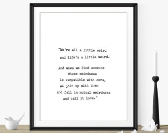 """Unique Wedding Gift Ideas- Gifts Best Friends """"We're All A Little Weird"""" Dr Seuss- Minimalist Art Print- Meaningful Gifts- Anniversary Gift"""