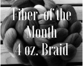 Fiber of the Month Club - 4 ozs of hand dyed fiber