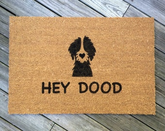 HEY DOOD//Door Mat/Goldendoodle/Labradoodle/Dog Gift/Dog Decor/Hand Painted/DOG Rug Door Mat/Dog Saying/I Love Dogs