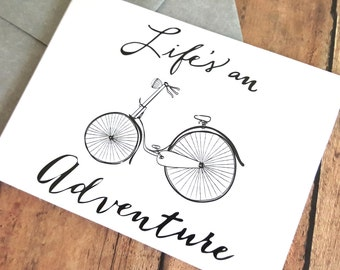 Blank Bicycle Card, Bicycle Card, Just Because Card, Lifes an Adventure, Bike Greeting Card, Encouragement Card, Any Occasion Card