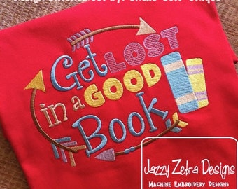 Get Lost in a Good Book Embroidery Design