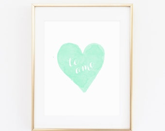 DIGITAL Te Amo Spanish Nursery Print, I Love You Nursery Wall Decor, Spanish Nursery Decor, Heart Printable Art, Mint Wall Decor- ANY SIZE