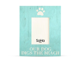 Our Dog Digs The Beach With Paw Artwork Wooden Frame