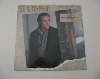 Factory Sealed! - Lee Greenwood - Love Will Find Its Way To You - Circa 1986