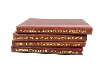 Antique Shakespeare Hard Cover Books in 4 Volumes, ca 1901, including Much Ado About Nothing, Love's Labour's Lost, Twelfth Night
