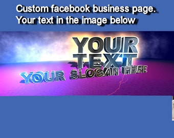 FACEBOOK BUSINESS PAGE.Custom Facebook Business Page