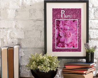 August Beauty Surrounds Us A Year of Rumi Inspirational Quote Artwork Print Poster