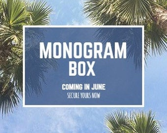 Monthly Monogram Box - June Box - Surprise Monogram Box - Surprise Package - Monogram - Initials - Gift Items - Gift Shop - Gift for Her -