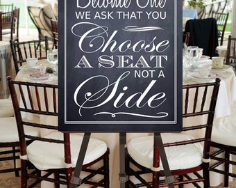 """Instant Download- Large 20"""" x 30"""" DIY Chalkboard Wedding Sign: Today As Two Families Become One We ask that you Choose A Seat Not A Side"""