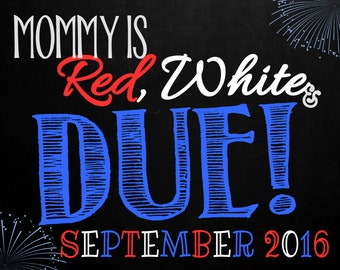 4th of July Pregnancy Announcement Chalkboard Photo Prop | Red, White & Due | Size: 11x14 | *Digital File* | by MMasonDesigns
