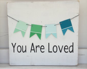 You are Loved with Paint Chip Garland
