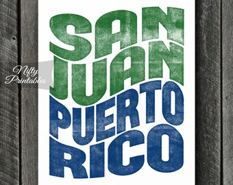 San Juan Print - PRINTABLE 8x10 San Juan Puerto Rico Poster - San Juan Art - San Juan Puerto Rico Gifts - City Typography - Puerto Rican Art