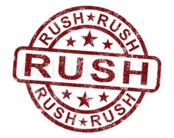 Rush my order- order add on- message me before you place your order