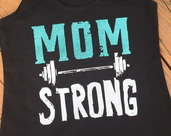 Mom Strong Workout Tank Sizes Small-XL